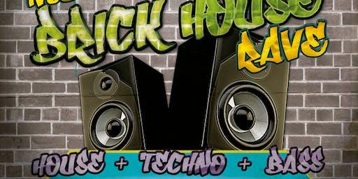NoDuh Music Presents: Brickhouse Rave