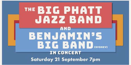 The Big Phatt Jazz Band & Benjamin's Big Band - In Concert tickets