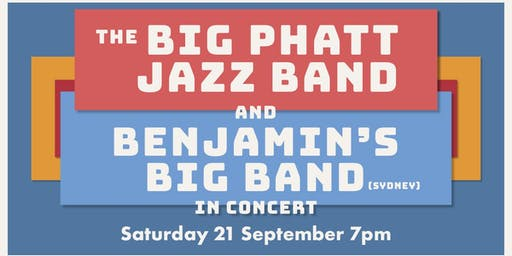 The Big Phatt Jazz Band & Benjamin's Big Band - In Concert