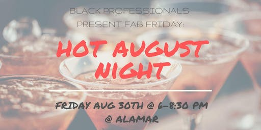 Bay Area Black Professionals Presents: Fab Fridays