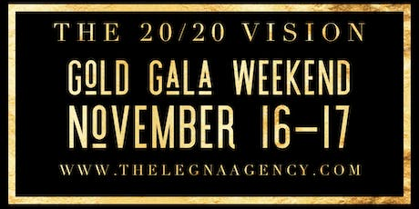 Gold Gala Weekend The 20/20 Vision tickets