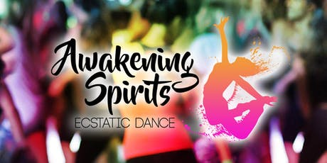 Awakening Spirits Ecstatic Dance #3 tickets