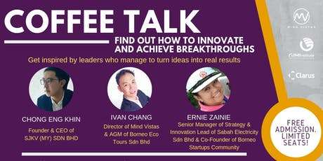 Free Coffee Talk: Find Out How to Innovate and Achieve Breakthroughs tickets