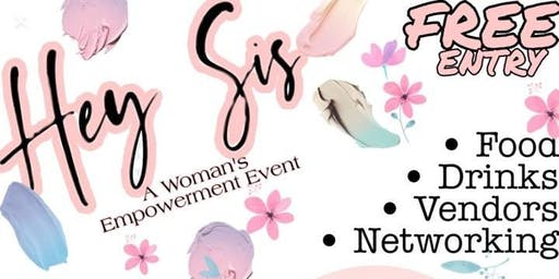 Hey Sis- A Night to Empower Women