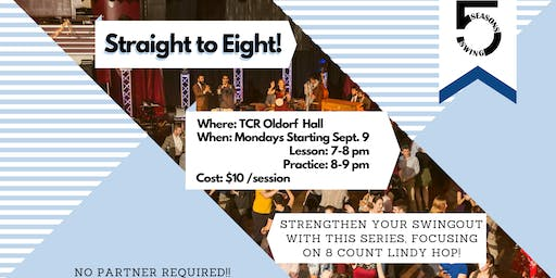 Straight to Eight -  Lindy Hop Classes