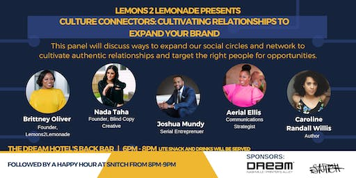 #L2LMixer - Culture Connectors: Cultivating Relationships to Expand Your Brand