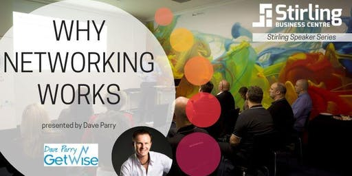 Stirling Speakers: Why Networking Works
