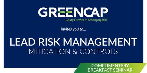 Lead Risk Management - Mitigation & Controls