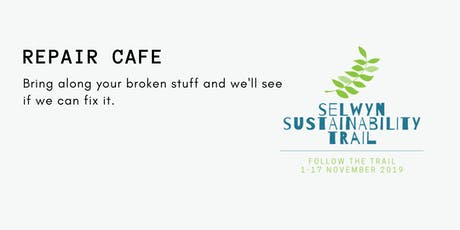 Repair Cafe - Selwyn Sustainability Trail tickets