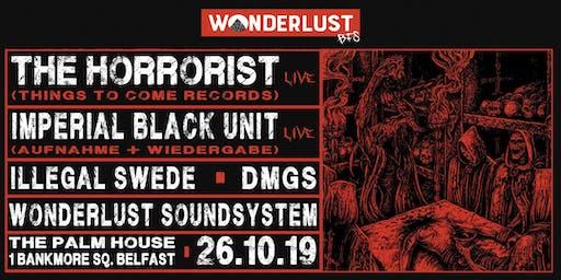 Wonderlust BFS w/ The Horrorist LIVE & Imperial Black Unit LIVE
