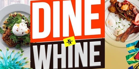Labor Day Weekend - Dine & Whine - Brunch and Day Party #BrunchGods tickets