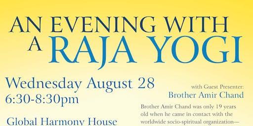 An Evening with a Raja Yogi