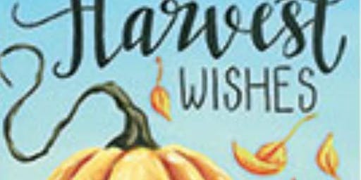 Harvest Wishes Paint Party Fundraiser - Oct 5 event ONLY - MUST FILL FIRST