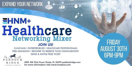 Ocala Healthcare Networking Mixer