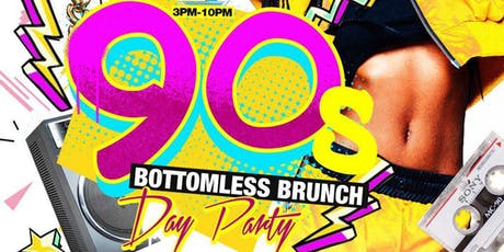 90s Bottomless Brunch & Day Party tickets
