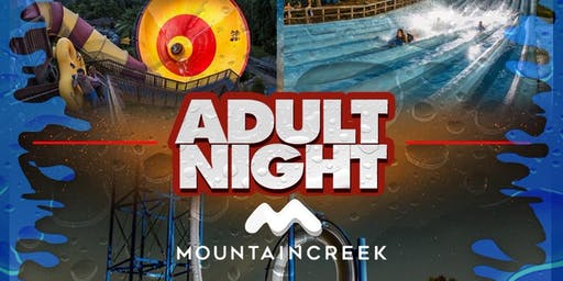 END OF THE SUMMER ADULT NIGHT BUS RIDE@MOUNTAIN CREEK WATER PARK