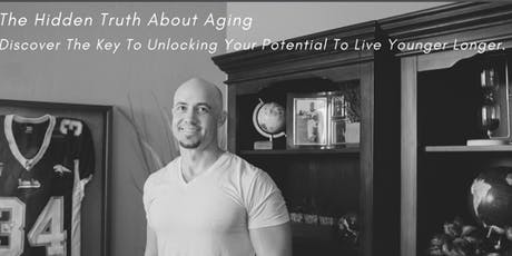 The Hidden Truth About Aging tickets