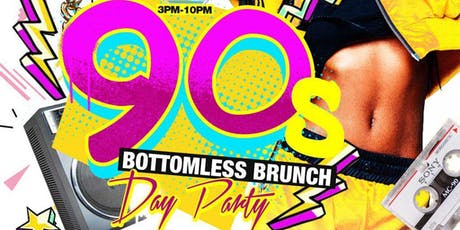 90's Bottomless Brunch (90's Music Theme Brunch & Day Party) tickets