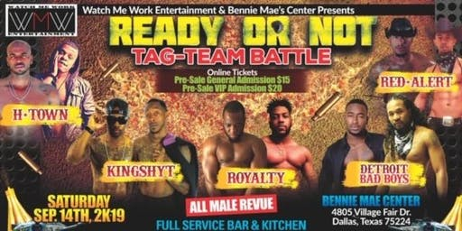 READY OR NOT  (Tag Team Battle)