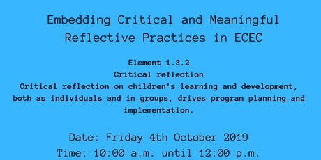 Embedding Critical and Meaningful Reflective Practices in ECEC Mudgeeraba tickets