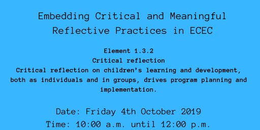 Embedding Critical and Meaningful Reflective Practices in ECEC Mudgeeraba