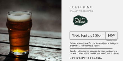 4 Course Stanley Park Brewing Pairing Dinner at Oak & Thorne