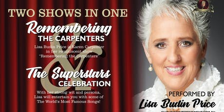 Lisa Budin Price presents Remembering The Carpenters  & the Superstar Celeb tickets