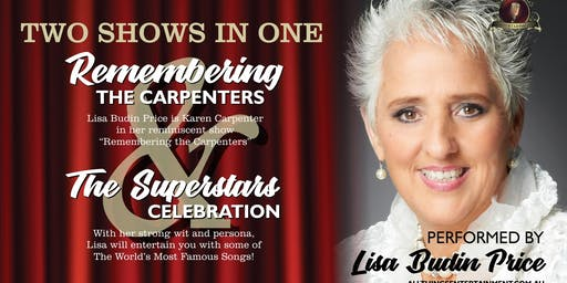 Lisa Budin Price presents Remembering The Carpenters  & the Superstar Celeb