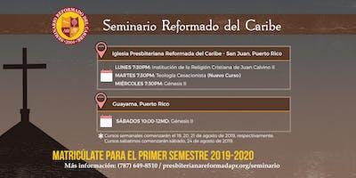 Seminario Reformado del Caribe - Primer Semestre 2019-2020