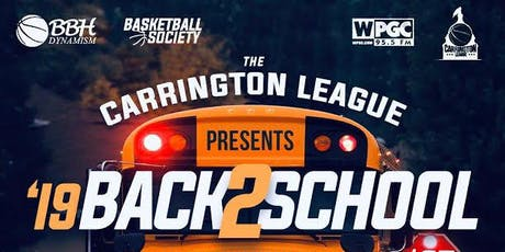 THE CARRINGTON LEAGUE BACK 2 SCHOOL ALL-STAR GAME || 8.25.19 tickets