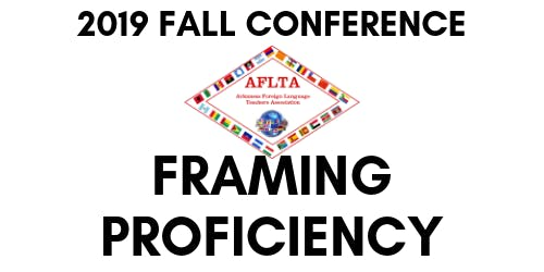 2019 Arkansas Foreign Language Teachers Fall Conference