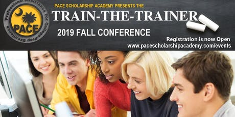 PACE Scholarship Academy Train-the-Trainer Conference tickets