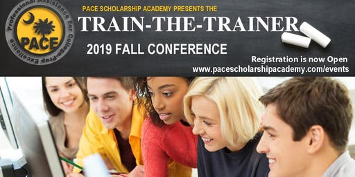 PACE Scholarship Academy Train-the-Trainer Conference