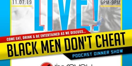 Afterparty LIVE! Black Men Don't Cheat  tickets