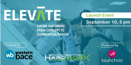 ELEVATE - Taking Hardware Concept to Commercialisation - Meetup tickets