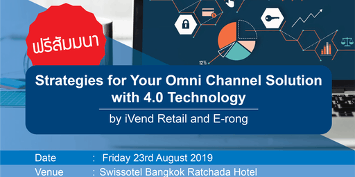 Strategies for Your Omni Channel Solution with 4.0 Technology by iVend Reta