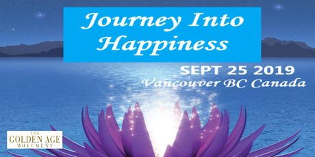 JOURNEY INTO HAPPINESS $95-$122 tickets