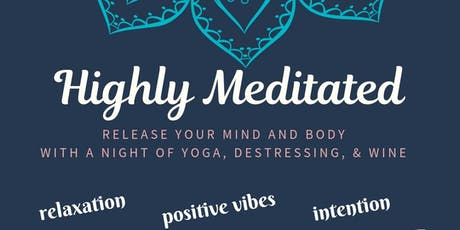 Highly Meditated - relax, unwind and reconnect with YOU! tickets