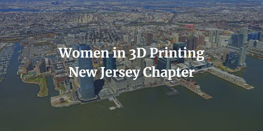 Women in 3D Printing, New Jersey Maker Fest