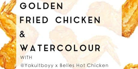 Watercolour & Belles Hot Chicken tickets