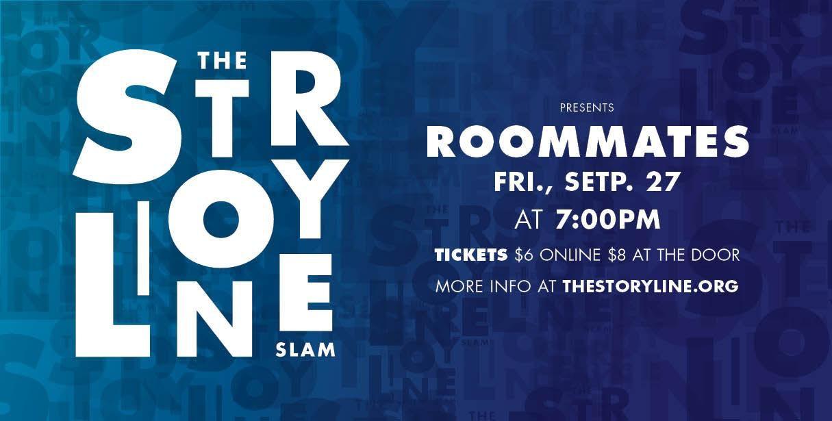 The Storyline SLAM: Roommates