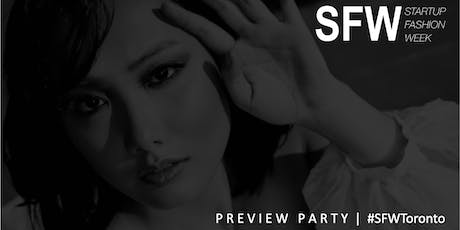 Startup Fashion Week Preview Party #SFWToronto tickets