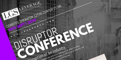 LGS Disruptor Conference