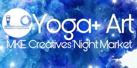 Yoga and Art: MKE Creatives Night Market  tickets