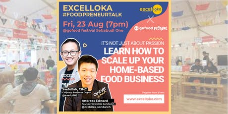 EXCELLOKA : Learn How to Scale  Up Your Home-Based Food Business tickets