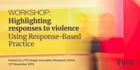 Highlighting responses to violence: Using Response-Based Practice Workshop tickets