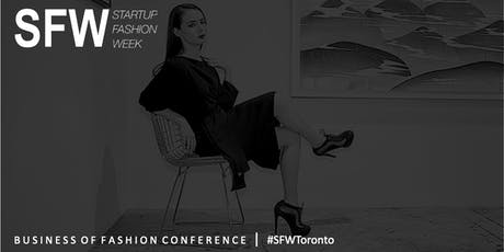 Startup Fashion Week™ Business of Fashion Conference™ Presented by FASH PR™ tickets