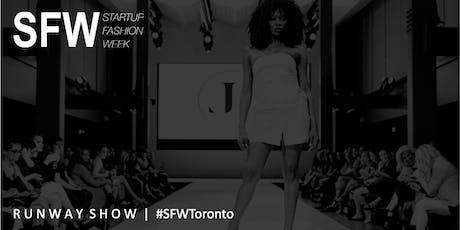 Startup Fashion Week™ Runway Show #SFWToronto tickets