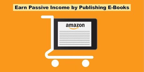 Bestseller Income Seminar: Guide to E-Book Publishing on Amazon tickets