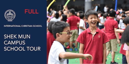 ICS Shek Mun Campus Tour - Sept 3, 2019 - 9 AM
